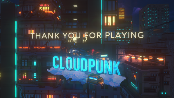 Thank you for playing Cloudpunk