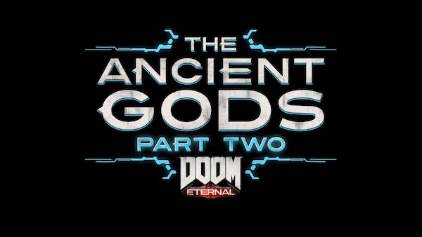 Doom: Eternal The Ancient Gods Pt2